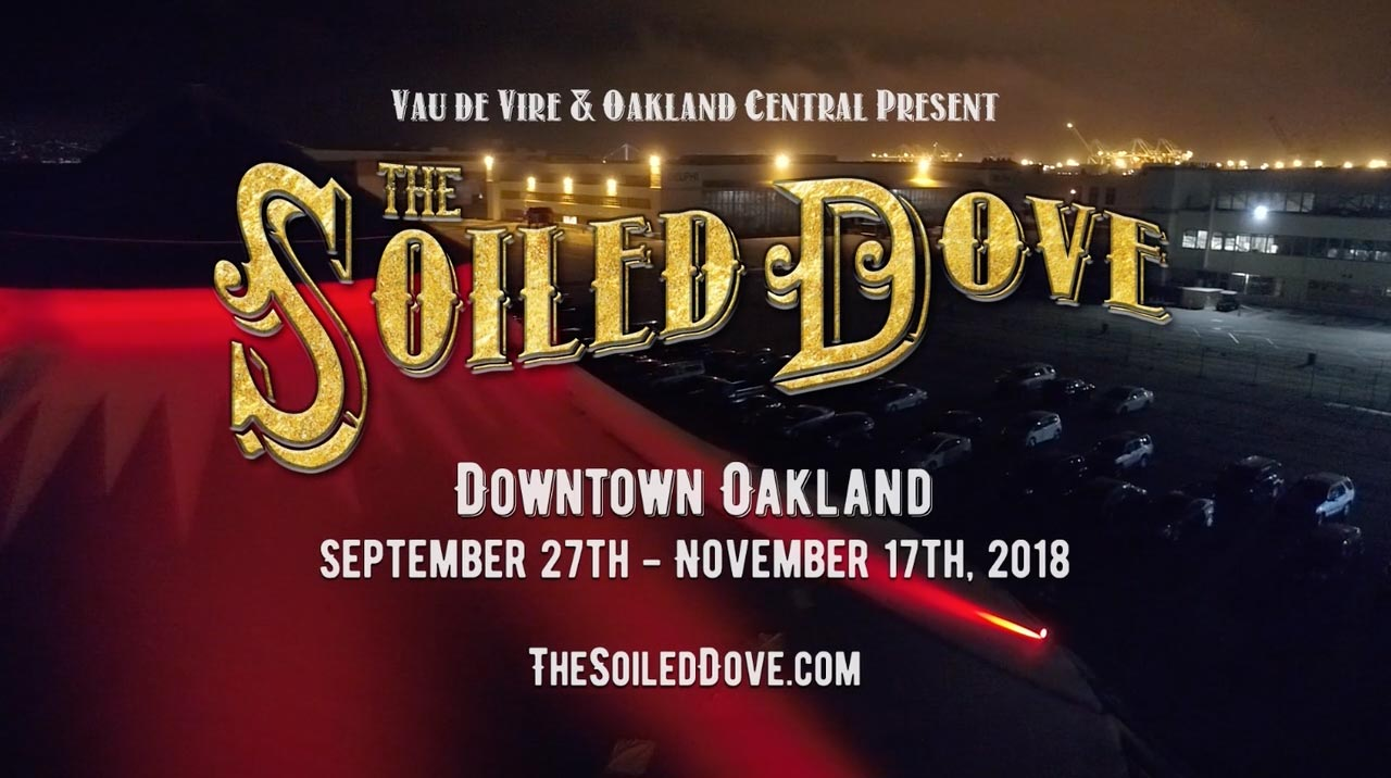 Vau de Vire and Oakland Central present The Soiled Dove - Downtown Oakland - Sept 27 thru Nov 17, 2018